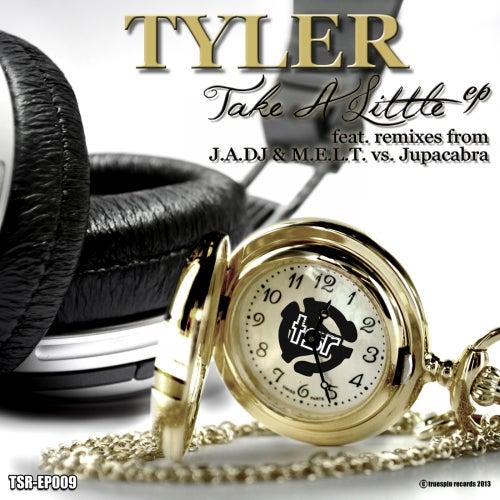 Take A Little by Tyler