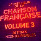 Le meilleur de la chanson française, Vol.3 (Remasterisé) von Various Artists