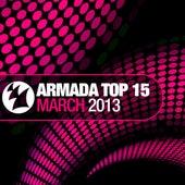 Armada Top 15 - March 2013 de Various Artists