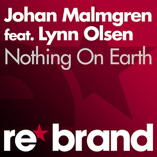 Nothing On Earth by Johan Malmgren