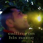Calling On His Name (creative Techhouse) de Paduraru