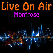 Live On Air: Montrose de Montrose