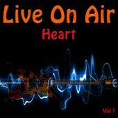 Live On Air: Heart, Vol .1 - Live de Heart