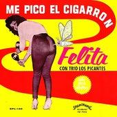 Me Pico el Cigarron (Solo Para Adultos) de Felita Con Trio Los Picantes
