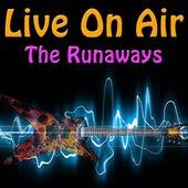 Live On Air: The Runaways de The Runaways