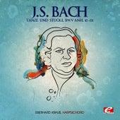 J.S. Bach: Tänze und Stücke, BMV Anh. 113-132 (Digitally Remastered) by Eberhard Kraus