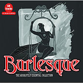 Burlesque - The Absolutely Essential Collection von Various Artists