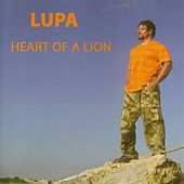 Heart of a Lion by Lupa