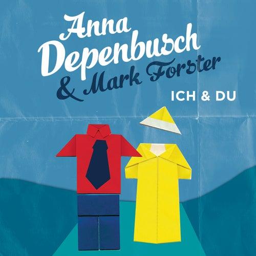 Ich & Du von Anna Depenbusch
