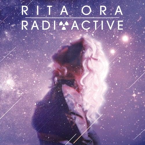 Radioactive by Rita Ora