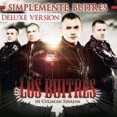 Simplemente Buitres (Deluxe Edition) by Los Buitres De Culiacán Sinaloa