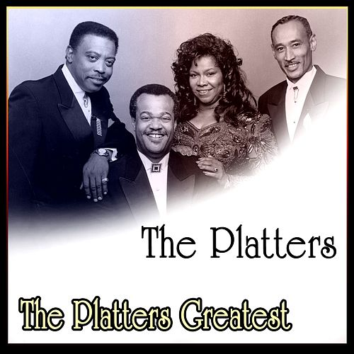 The Platters Greatest by The Platters
