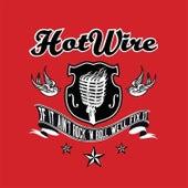 If It Ain't Rock'n'Roll, We'll Fix It by Hotwire