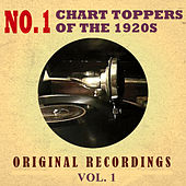 No. 1 Chart Toppers of the 1920s Original Recordings Vol.1 by Various Artists