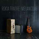Melancolie - Single de Rokia Traoré