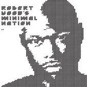 Minimal Nation Mix von Robert Hood