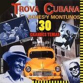 Trova Cubana - Sones y Montunos de Various Artists