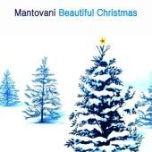 Beautiful Christmas von Mantovani & His Orchestra