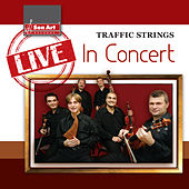 Traffic Strings: Live in Concert de Traffic Strings