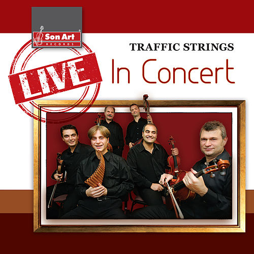 Traffic Strings: Live in Concert by Traffic Strings