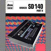 Broken SD140 Part II von DMX Krew