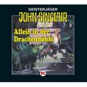 Folge 81: Allein in der Drachenhöhle - Kreuz-Trilogie, Teil 2 von John Sinclair