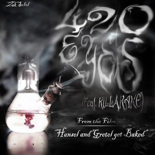 420 Eyes (feat. Killakake) by Zak Sobel