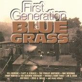 First - Generation Blue Grass von Various Artists