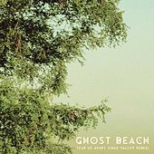 Tear Us Apart (Chad Valley Remix) by Ghost Beach