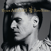 Bare Bones by Bryan Adams