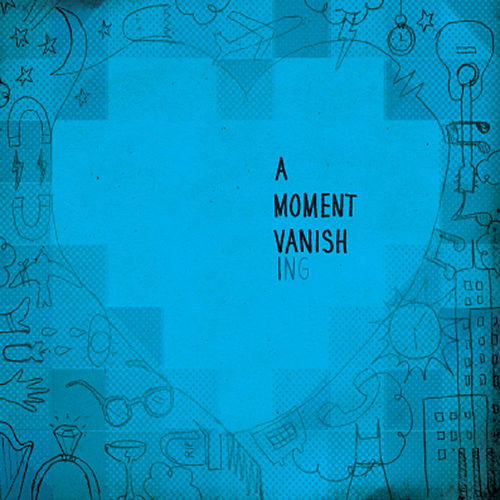 A Moment Vanishing by Mark Adams