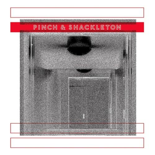 Pinch & Shackleton by Pinch