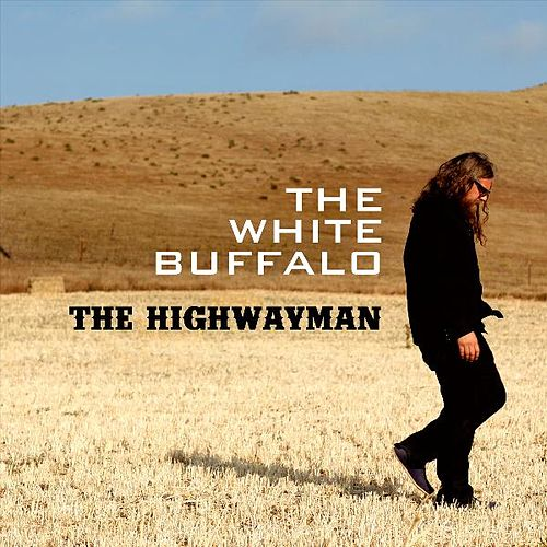 Imaginary Appalachia Colter Wall: Highwayman (Single) By The White Buffalo
