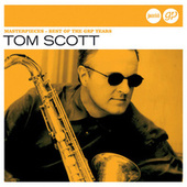 Masterpieces – Best Of The Grp Years (Jazz Club) by Tom Scott