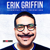Technical Foul: Volume One by Erik Griffin