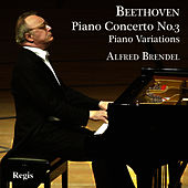 Beethoven: Piano Concerto No. 3 & Piano Variations by Alfred Brendel