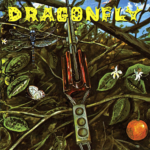 Dragonfly (Remastered) by Dragonfly