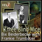 Three Blind Mice de Bix Beiderbecke