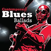 Contemporary Blues Ballads de Various Artists