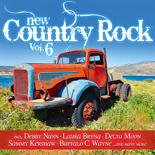 New Country Rock Vol. 6 by Various Artists