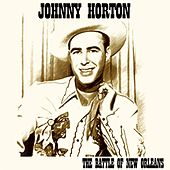 The Battle of New Orleans (23 Original Recordings) de Johnny Horton