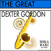 The Great Dexter Gordon von Dexter Gordon