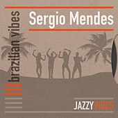 Brazilian Vibes by Sergio Mendes
