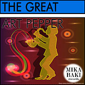 The Great Art Pepper by Art Pepper