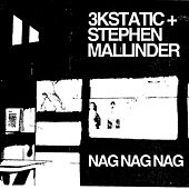 Nag Nag Nag by 3kStatic