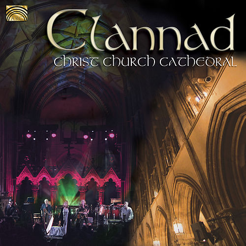 Clannad: Christ Church Cathedral by Clannad