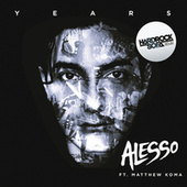 Years (Hard Rock Sofa Remix) by Alesso