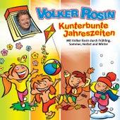Kunterbunte Jahreszeiten von Volker Rosin