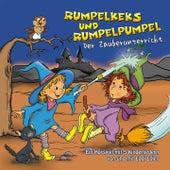 Rumpelkeks und Rumpelpumpel - Der Zauberunterricht von Eddi Edler