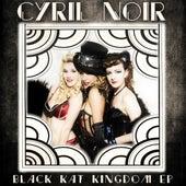 Black Kat Kingdom by Cyril Noir